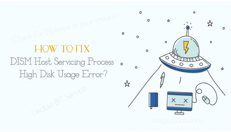 How to fix DISM host servicing process high disk usage